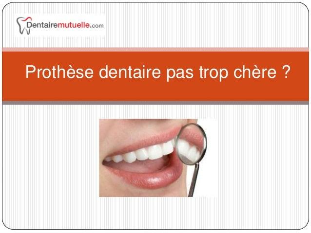 Prothèse dentaire pas trop chère ?