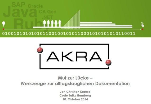 Mut zur Lücke - Werkzeuge zur alltagstauglichen Dokumentation