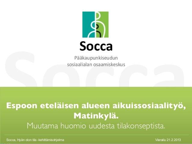 Socca                                                Socca                                              Pääkaupunkiseudun...