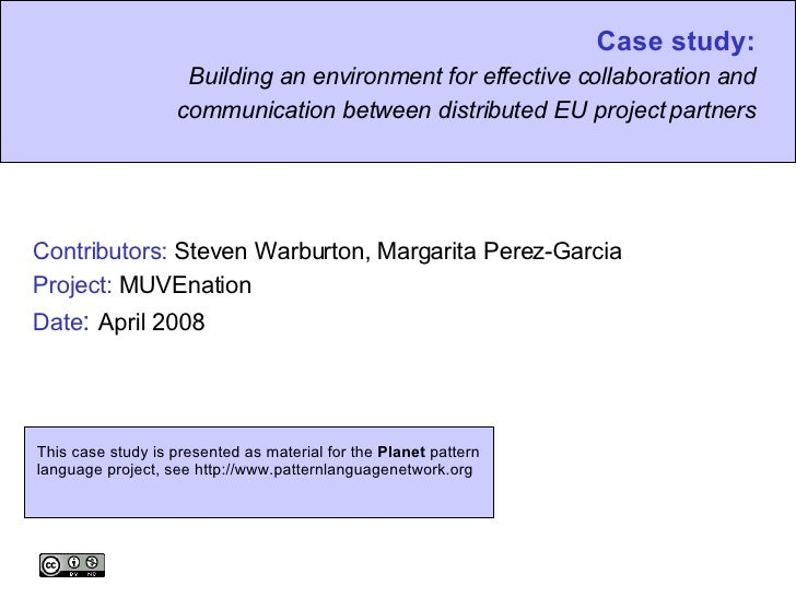 Case study: Building an environment for effective collaboration and communication between distributed EU project partners ...