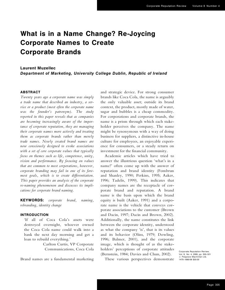 Corporate Reputation Review       Volume 8 Number 4What is in a Name Change? Re-JoycingCorporate Names to CreateCorporate ...