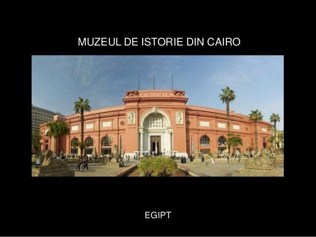 Muzeul de istorie din Cairo - Egipt