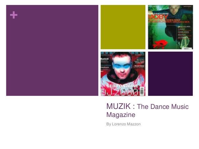 Muzik magazine: the dace music magazine