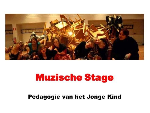 Muzische Stage Pedagogie van het Jonge Kind