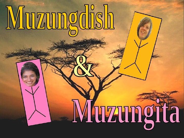 Muzungdish & Muzungita