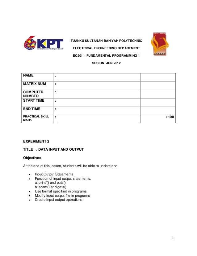 TUANKU SULTANAH BAHIYAH POLYTECHNIC ELECTRICAL ENGINEERING DEPARTMENT EC201 – FUNDAMENTAL PROGRAMMING 1 SESION: JUN 2012  ...