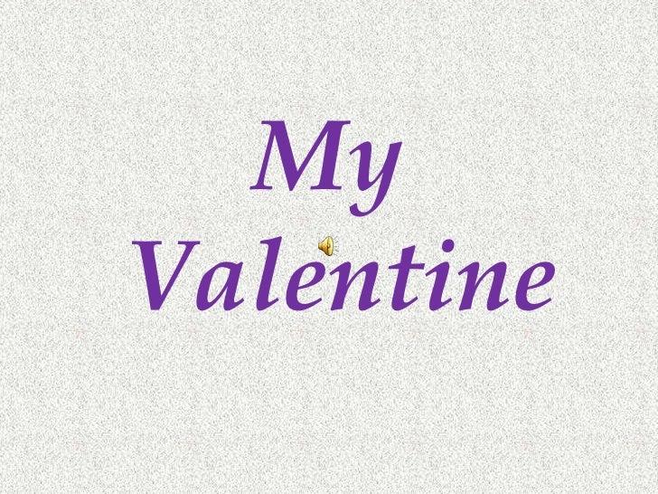 My Valentine<br />