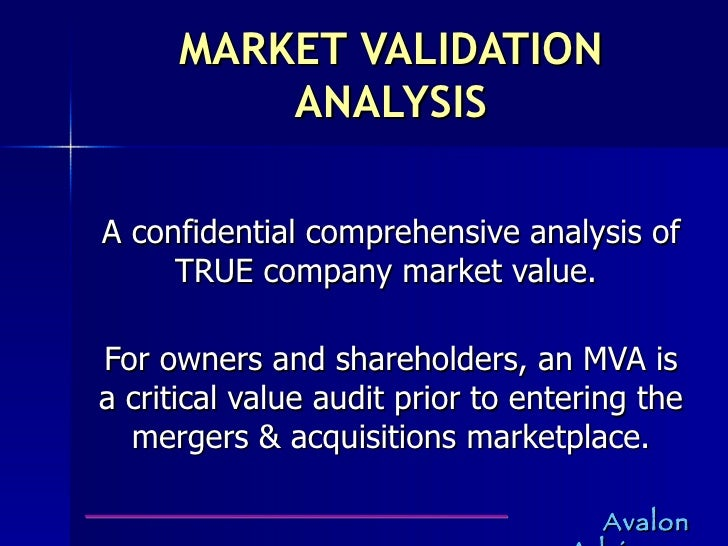 Market Validation Analysis for selling owners and shareholders of privately held companies only