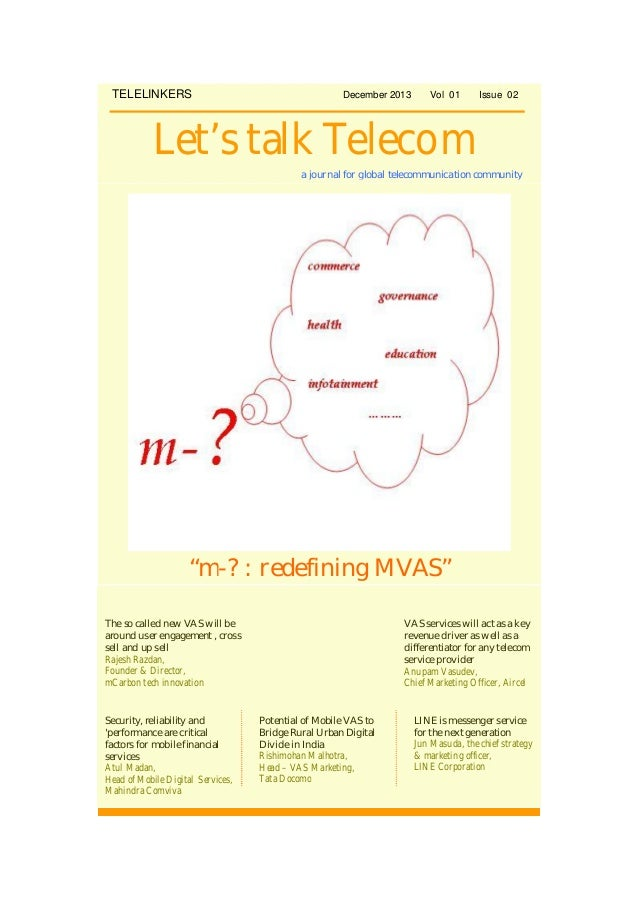 "TELELINKERS  December 2013  Vol 01  Issue 02  Let's talk Telecom a journal for global telecommunication community  ""m-? : ..."