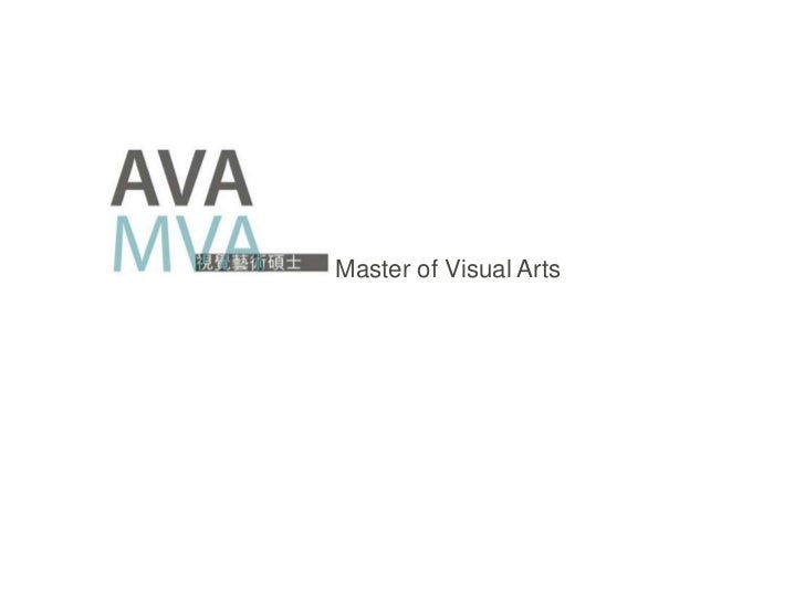 Master of Visual Arts<br />