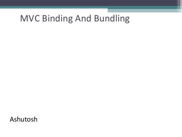 Mvc Binding-Bundling