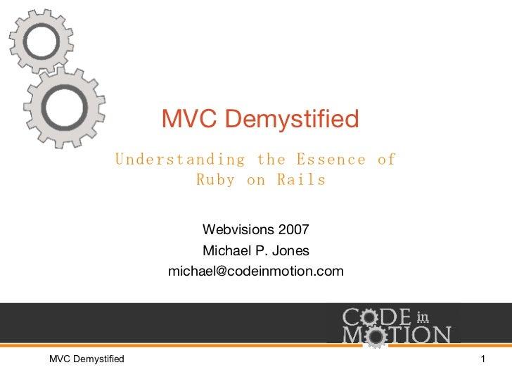 MVC Demystified: Essence of Ruby on Rails