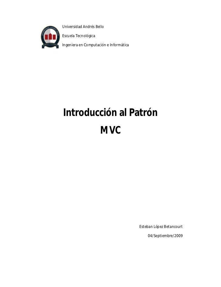 Universidad Andrés Bello  Escuela Tecnológica  Ingeniera en Computación e Informática     Introducción al Patrón          ...
