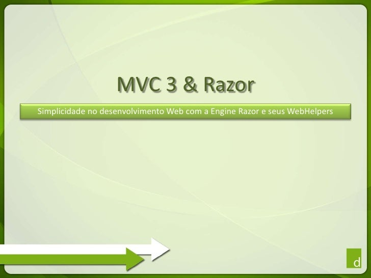 MVC 3 & razor (DevBrasil Summit 2011)