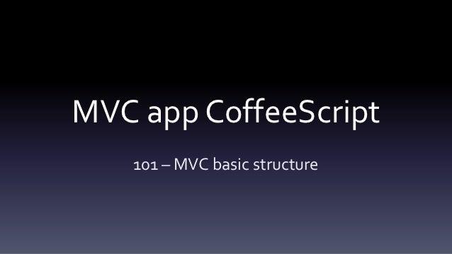 Mvc app in coffeescript 101 part 1/3