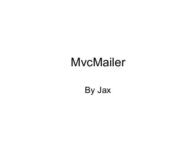 MvcMailer By Jax