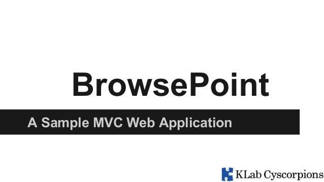 BrowsePoint A Sample MVC Web Application
