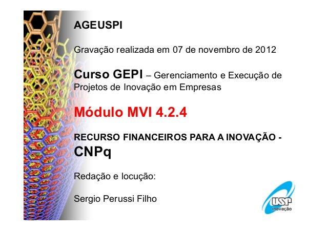 Mvi 4.2.4   cn pq - recursos financeiros para inovacao -