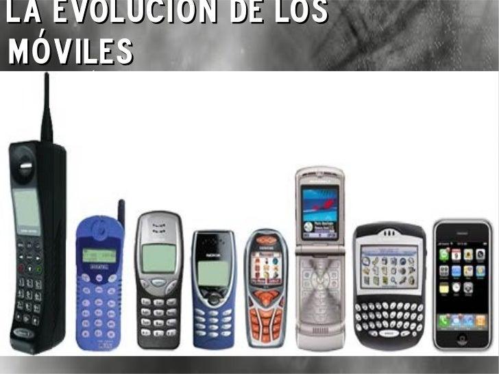 La evolución de los móviles {La fiebre tecnológica}