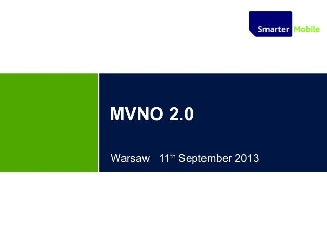 MVNO 2.0 Warsaw 11th September 2013