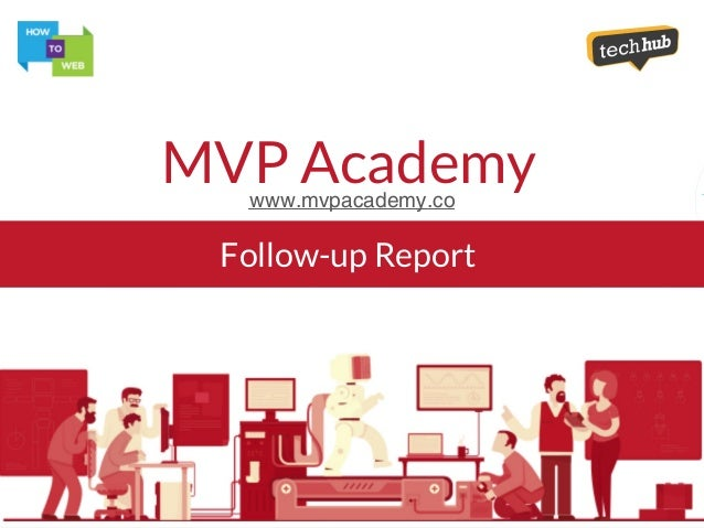 Follow-up Report MVP Academywww.mvpacademy.co