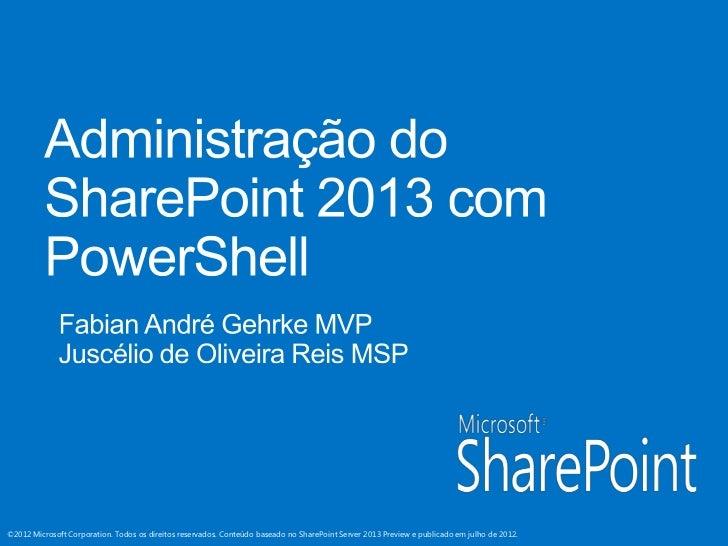 MVP IT Show Cast -  Administração do SharePoint 2013 com PowerShell