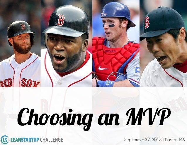 Choosing an MVP - Lean Startup Challenge 2013