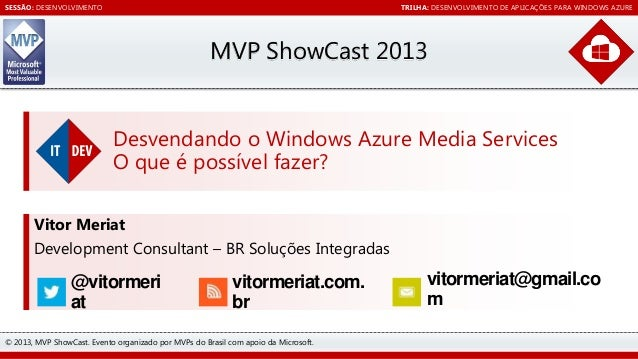 MVP Show Cast 2013 - Desvendando o Windows Azure Media Services