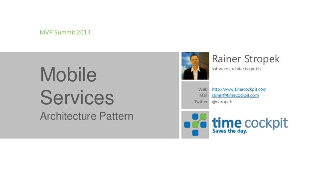 MVP Summit 2013                              Rainer Stropek                              software architects gmbhMobile   ...