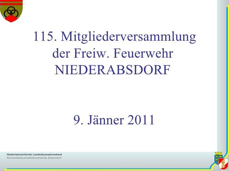 115. Mitgliederversammlung der Freiw. Feuerwehr  NIEDERABSDORF  9. Jänner 2011