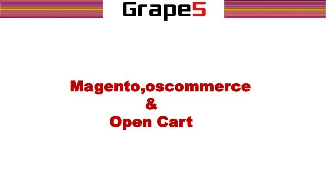 Magento vs osCommerce vs Opencart