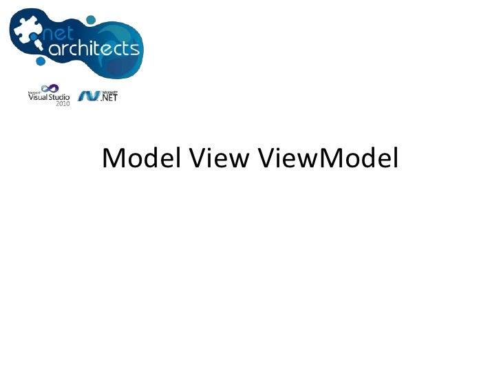 ModelViewViewModel<br />