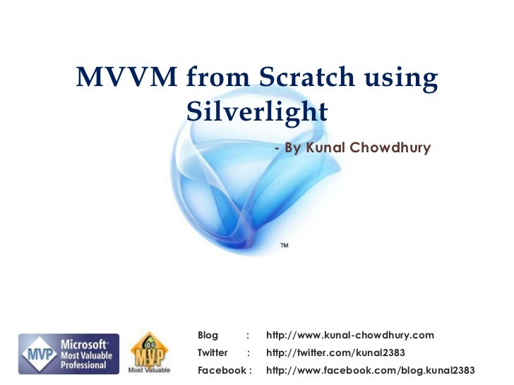 MVVM from Scratch using Silverlight PUG Monthly Meet - July 2011