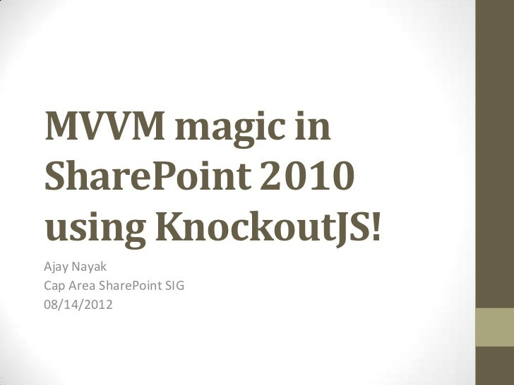 MVVM Magic in SharePoint 2010 using Knockoutjs!
