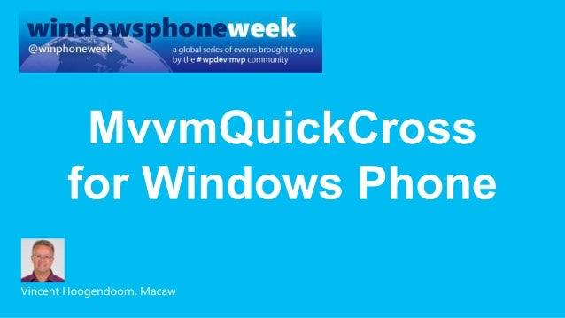 MvvmQuickCross for Windows Phone