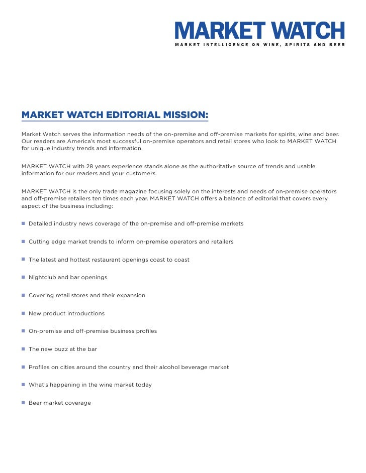 MARKET WATCH EDITORIAL MISSION:Market Watch serves the information needs of the on-premise and off-premise markets for spi...