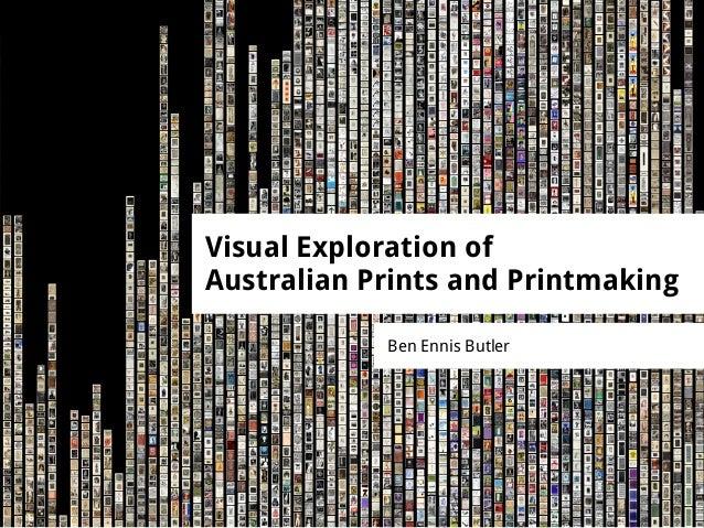 Visual Exploration of Australian Prints and Printmaking
