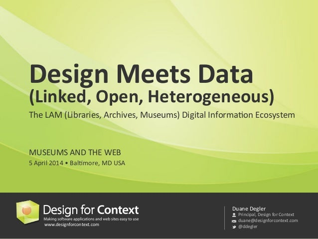 Design Meets Data (Linked, Open, Heterogeneous)