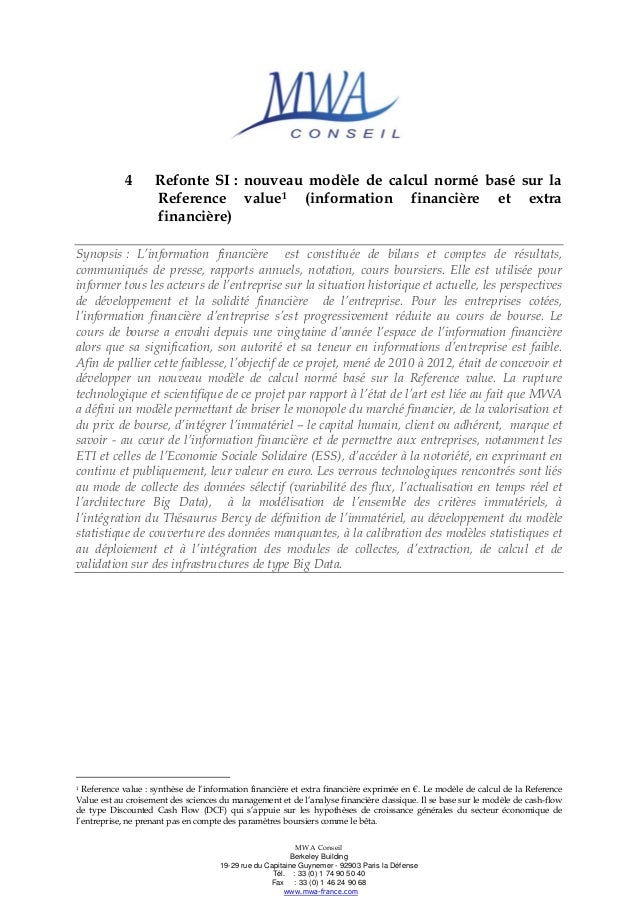 4  Refonte SI : nouveau modèle de calcul normé basé sur la Reference value1 (information financière et extra financière)  ...