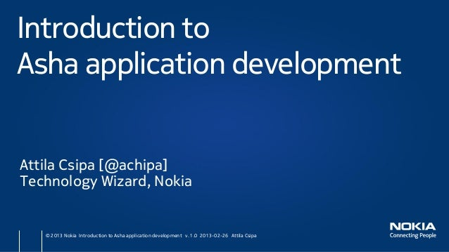 MWC/ADC 2013 Introduction to Asha application development