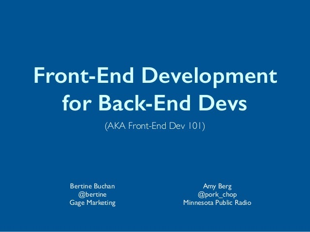 MinneWebCon 2014 - Front-End Development for Back-End Developers