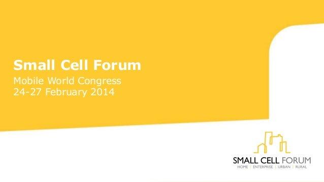 Urban Small Cells - Gordon Mansfield MWC14 Small Cell Zone presentation