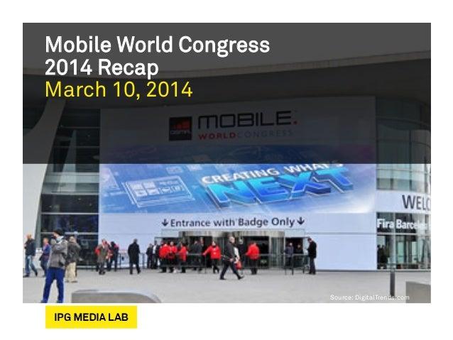 Mobile World Congress 2014 Recap