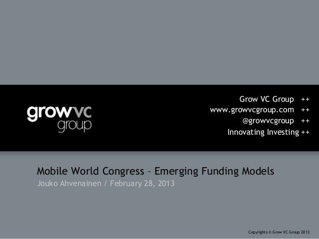 Mobile World Congress Grow VC Emerging Funding Models