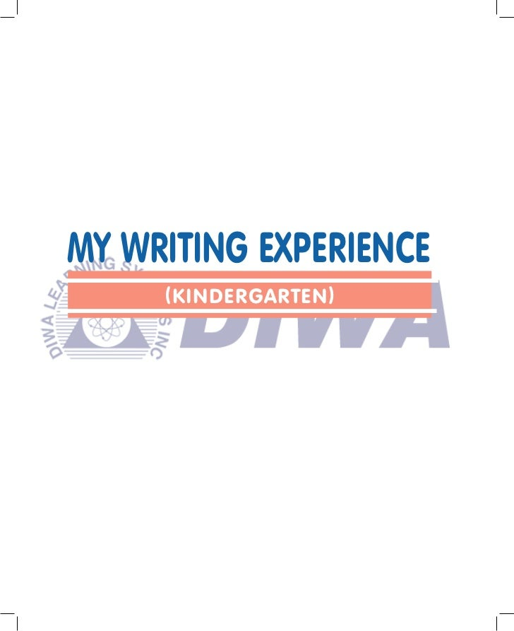 My Writing Experience - Kinder