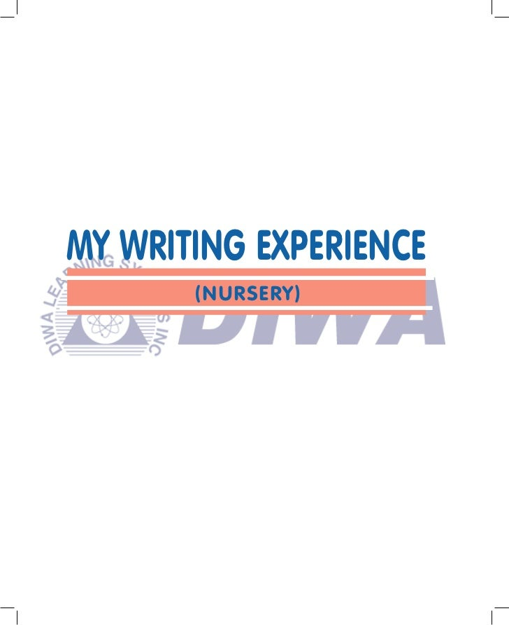 "my experience with writing A child's experience of a more to read in creative writing by kids & teens my magnificent trip through 4 thoughts on "" my experience of a train journey."