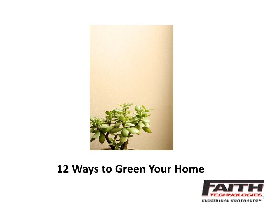 12 Ways To Green Your Home