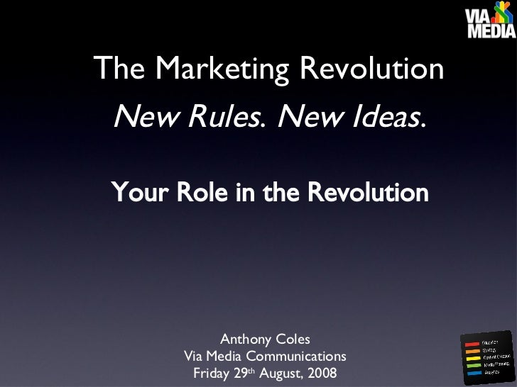 Your role in the New Media Revolution