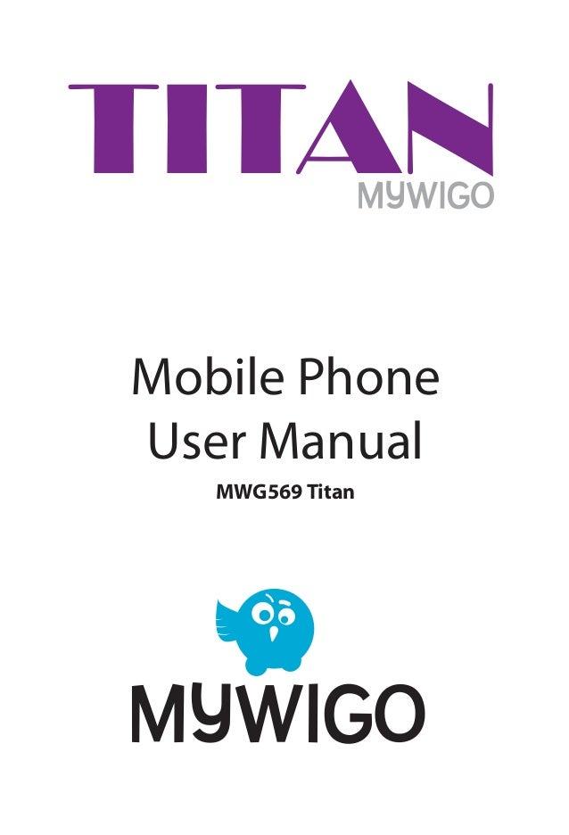 Mobile Phone User Manual MWG569 Titan TITAN