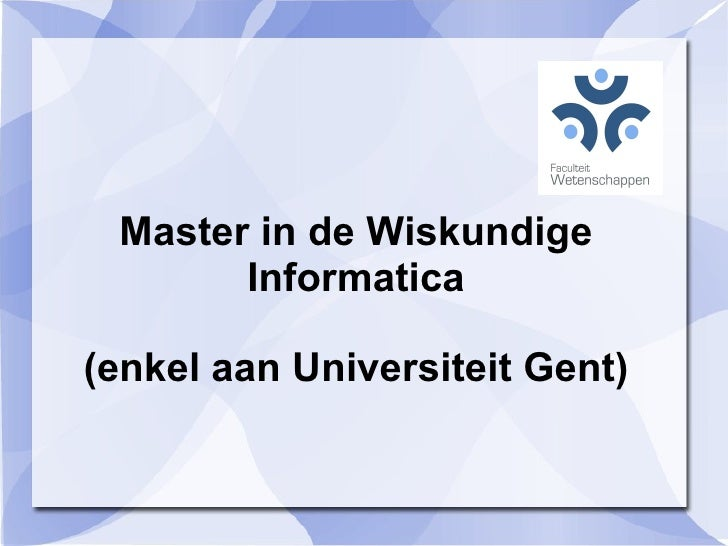 Wiskundige Informatica @ UGent